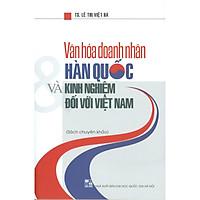 Văn Hóa Doanh Nhân Hàn Quốc Và Kinh Nghiệm Đối Với Việt Nam