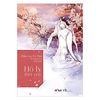 Hồ Ly Biết Yêu (Tái bản 2019) - Diệp Lạc Vô Tâm