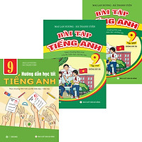 Combo Bài Tập Và Hướng Dẫn Học Tốt TIếng Anh 9 Chương Trình Mới Của Bộ GD-ĐT Không Đáp Án