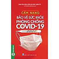 Cẩm Nang Bảo Vệ Sức Khỏe Phòng Chống Covid - 19