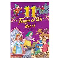 11 Truyện Cổ Tích Thú Vị