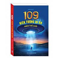 109 Hiện Tượng Bí Ẩn Trên Thế Giới
