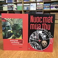 Combo sách Nước Mắt Mùa Thu + Không Thể Sống Mà Không Viết (tặng kèm bookmark)