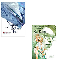 Bộ 2 cuốn tiểu thuyết đình đám của Patricia Highsmith: Người Lạ Trên Tàu - Quý Ngài Tài Năng