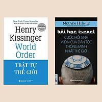 Combo Xuôi Dòng Lịch Sử: Bài Học Israel - Cuộc Hồi Sinh Vĩ Đại Của Dân Tộc Thông Minh Nhất Thế Giới + Trật Tự Thế Giới (Bộ 2 Cuốn Cẩm Nang Về Lịch Sử Thế Giới Hấp Dẫn)