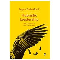 Hubristic Leadership
