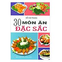30 Món Ăn Đặc Sắc