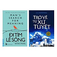 Combo Trở Về Từ Xứ Tuyết + Đi Tìm Lẽ Sống (2 Cuốn)