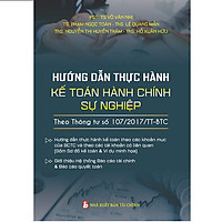 Sách Hướng Dẫn Thực Hành Chế Độ Kế Toán Đơn Vị Hành Chính Sự Nghiệp