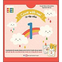 Sách Tương Tác - Count With Me - Tớ Tập Đếm (Song Ngữ Anh Việt)