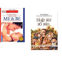 Combo 2 cuốn sách: Cẩm Nang Mẹ & Bé Toàn Tập + Nhật Ký Bố Béo