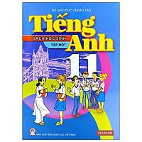 Tiếng Anh 11 - Tập 1 - Sách Học Sinh (2021)