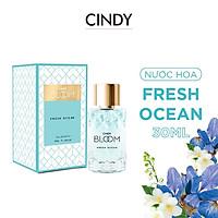 Nước hoa Cindy Bloom Fresh Ocean 30ml chính hãng