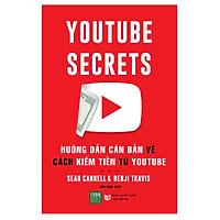 Youtube Secrets - Hướng Dẫn Căn Bản Cách Kiếm Tiền Từ Youtube (Tặng Sổ Tay A6 Dày 200 Trang)