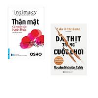 Combo 2 cuốn sách: OSHO - Thân Mật Cội Nguồn Của Hạnh Phúc + Da thịt trong cuộc chơi