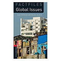 Oxford Bookworms Library Factfiles Level 3: Global Issues New