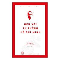 Đến Với Tư Tưởng Hồ Chí Minh