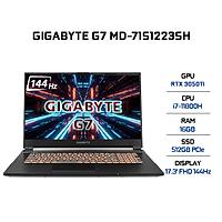 Laptop Gigabyte G7 MD-71S1223SH (Core i7-11800H/ 16GB (8x2) DDR4 3200MHz/ 512GB SSD M.2 PCIE G3X4/ RTX 3050Ti 4GB GDDR6/ 17.3 FHD IPS, 144Hz, 3ms/ Win10) - Hàng Chính Hãng