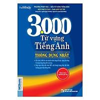 3000 Từ Vựng Tiếng Anh Thông Dụng Nhất ( tải APP MCBOOKS để trải nghiệm hệ sinh thái MCPlatform và nhận quà tặng ) tặng thêm bookmark