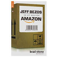 Jeffbezos Và Kỷ Nguyên Amazon (Tái Bản)