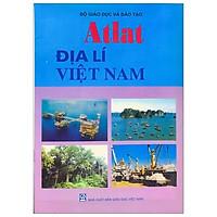 Atlat Địa Lí Việt Nam - 2021