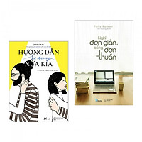 Combo Sách Hay: Hướng Dẫn Sử Dụng Nửa Kia + Nghĩ Đơn Giản, Sống Đơn Thuần (Tặng kèm Bookmark Phương Đông Books)