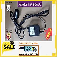Tăng Phô Adapter 11W Của Đèn UV Dùng Cho Máy Lọc Nước Gia Đình