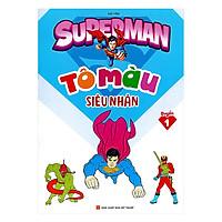 Tô Màu Siêu Nhân Superman Quyển 1