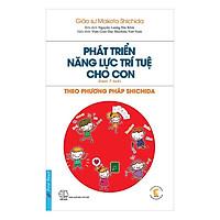 Sách - Phát Triển Năng Lực Trí Tuệ Cho Con - Theo Phương Pháp Shichida - First News
