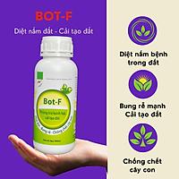 [Có sẵn] Phòng trừ nấm bệnh, nấm bệnh sinh học, cải tạo, phục hồi đất và chống chết cây con – Bot-F 500ml