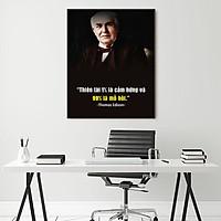 Tranh động lực Thiên tài 1% là cảm hứng và 99% là mồ hôi (Thomas Edison)-Model: AZ1-0302