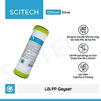 Lõi PP Geyser by Scitech - Lõi số 1 máy lọc nước UF, Nano, RO, bộ lọc thô - Hàng chính hãng