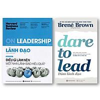 Combo Sách Hay Về Kỹ Năng Lãnh Đạo: Dám Lãnh Đạo + Harvard Business Review On - Lãnh Đạo: Điều Gì Làm Nên Một Nhà Lãnh Đạo