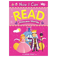 Now I Can Read - Princess Stories (Padded)