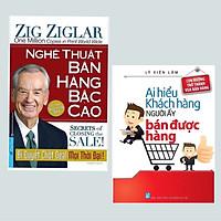 Combo 2 Cuốn Sách Bán Hàng hay Nhất : Ai Hiểu Được Khách Hàng Người Ấy Bán Được Hàng + Nghệ Thuật Bán Hàng Bậc Cao