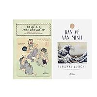 Combo 2 Cuốn Ba Gã Say Luận Đàm Thế Sự + Bàn Về Văn Minh