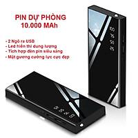 Pin Sạc Dự Phòng Điện Thoại Mặt Kính Hiện Thị % Pin - Công Nghệ Sạc Nhanh, An Toàn, 2 Cổng Sạc USB Tiện Lợi, Có Đèn Pin
