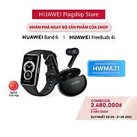 Bộ Sản Phẩm Huawei (Vòng Đeo Tay Thông Minh HUAWEI Band 6 + Tai Nghe Không Dây HUAWEI Freebuds 4i) | Hàng Chính Hãng