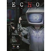 Echo - Tiếng Vọng (Tặng Kèm 1 Bookmark )