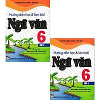 Combo Hướng Dẫn Học Và Làm Bài Làm Văn Ngữ Văn Lớp 6 (Bám Sát SGK Kết Nối Tri Thức)