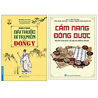 Combo Cẩm Nang Đông Dược+Kho Tàng Bài Thuốc Bí Truyền Của Đông Y (Bìa Mềm)
