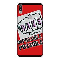 Ốp lưng điện thoại Asus Zenfone Max Pro M1 hình Make Impossible Possible