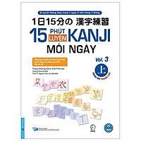 15 Phút Luyện Kanji Mỗi Ngày - Vol 3