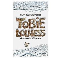 Tobie Lolness - Đôi Mắt Elisha (Tái Bản)