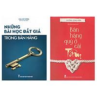 Combo 2 Cuốn Bán Hàng Qúy Ở Cái Tâm + Những Bài Học Đắt Giá Trong Bán Hàng