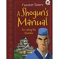 Fiendish Rulers: A Shogun's Manual