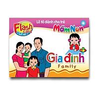 Flash Card song ngữ Anh Việt – Lô tô cho trẻ mầm non - chủ đề: Gia đình