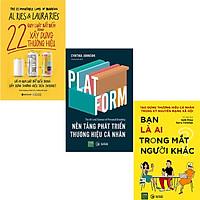 Combo 3 Cuốn Sách:  22 Quy Luật Bất Biến Trong Xây Dựng Thương Hiệu+ Nền Tảng Phát Triển Thương Hiệu Cá Nhân + Bạn Là Ai Trong Mắt Người Khác