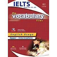 IELTS The Vocabulary Files B2 - Upper Intermediate (Tái Bản 2018)