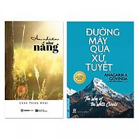 Combo 2 cuốn: Đường Mây Qua Xứ Tuyết, An Nhiên Như Nắng
